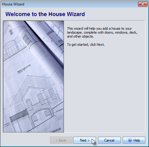 Click next to begin the House Wizard