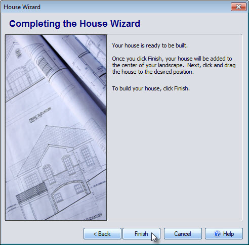 You have completed adding a house to your landscape design using the House Wizard